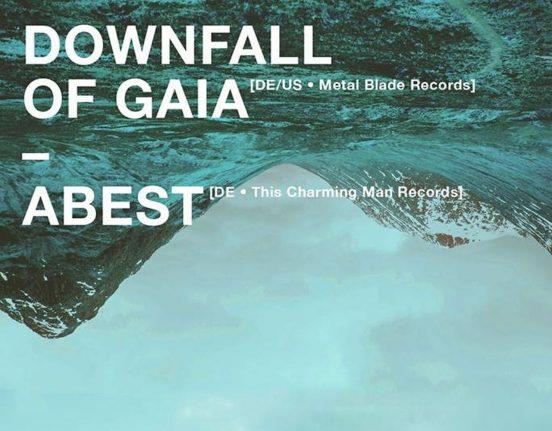 Downfall of Gaia und Abest im Westwerk