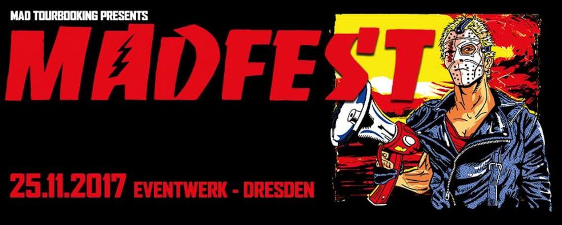 MAD FEST 2017 im Eventwerk Dresden