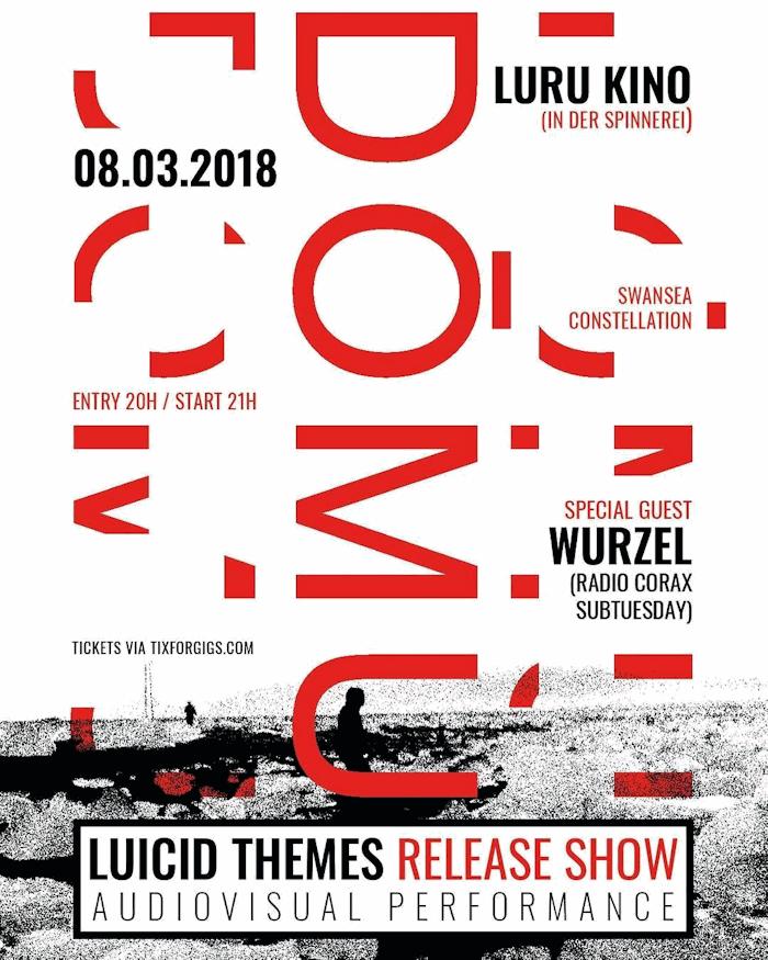 DŌMU Lucid Themes Record Release Show im Luru Kino