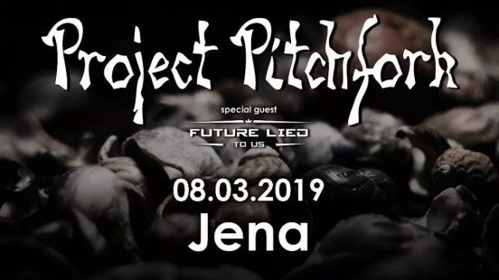 Project Pitchfork im F-Haus